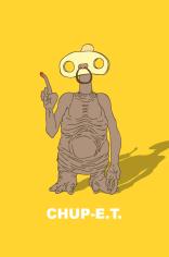 Chup E.T.